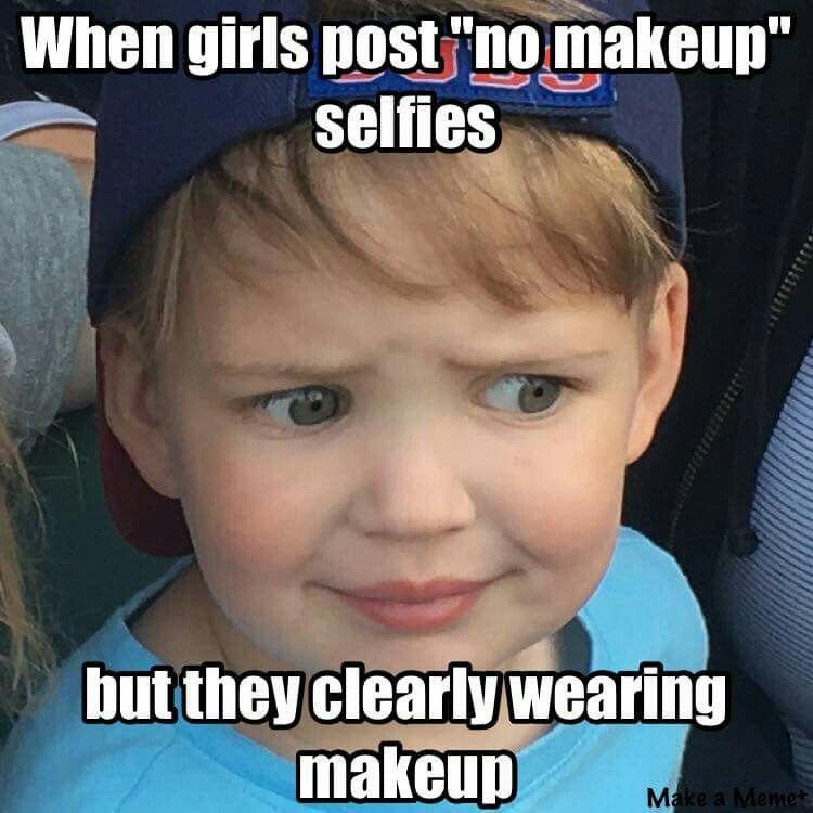 My Baby Boy Is A Meme Memes Humor No Makeup Selfies