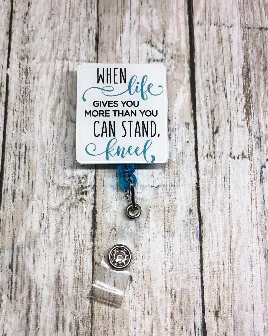 Cant Stand than Kneel , Retractable Nursing ID Badge Reels