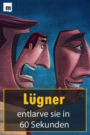 Jeden Lugner Entlarven In 60 Sekunden So Geht S Korpersprache