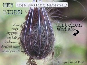 Hang Nesting Material In A WHISK