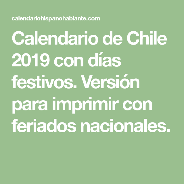 Calendario Chile 2019 Feriados.Calendario De Chile 2019 Con Dias Festivos Version Para