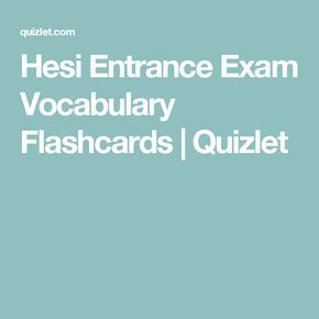 Hesi entrance exam vocabulary flashcards quizlet hesi a2 study entrance exam fandeluxe
