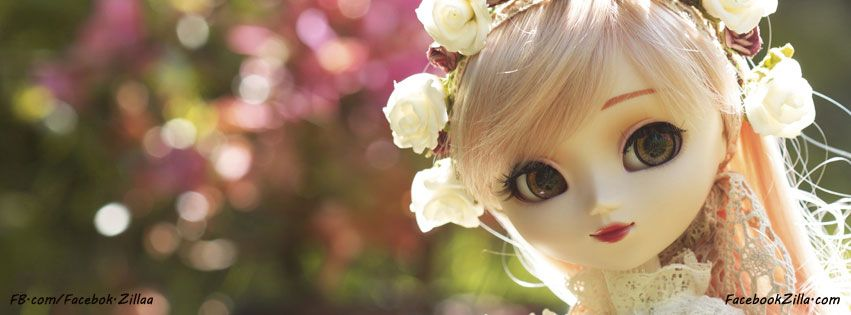 New Beautiful Cute Dolls Cover Photos For Facebook Timeline You Will Love This