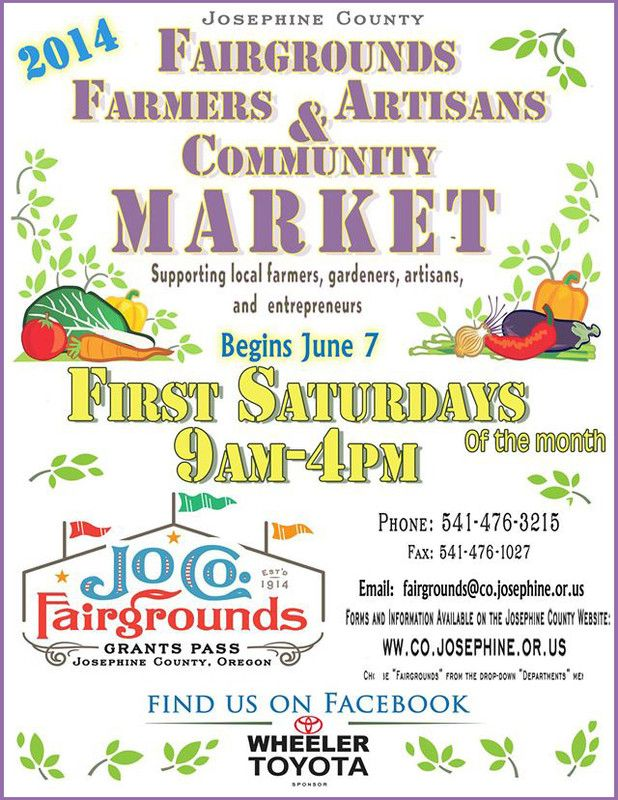 Grants Pass, OR The Fairgrounds Farmers U0026 Artisans Community Market Begins  June 7th. Come Support Your Local Farmers, Gardeners U0026 Artisans On The  First ...