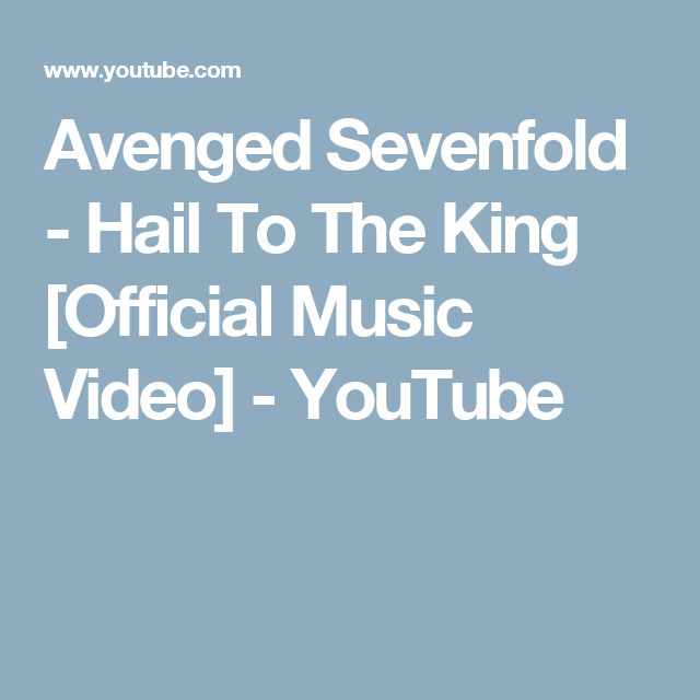 Avenged Sevenfold Hail To The King Official Music Video Youtube Youtube Videos Music Music Videos Music