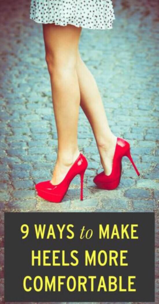 9 Ways to Make High Heel Shoes Comfortable