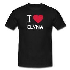 saint valentin, j'aime elyna, tee shirt i love elyna, tee shirt j'aime elyna, i love, i love elyna, tee shirt je t'aime elyna, je t'aime elyna, anniversaire elyna, amour elyna