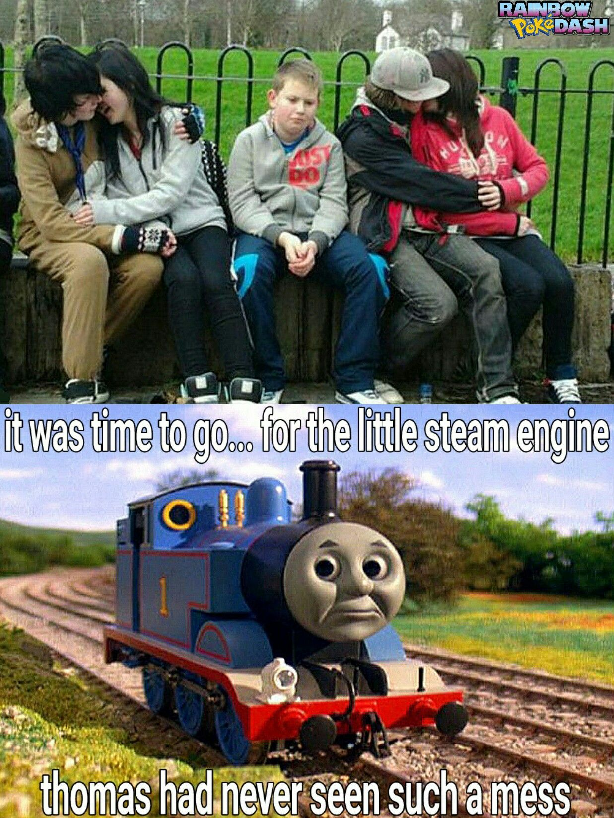 Thomas The Steam Engine Meme It Was Time To Go For The Little Steam Engine Thomas Had Never Seen Such A Mess Created By Rainbowp Memes Thomas Dankest Memes