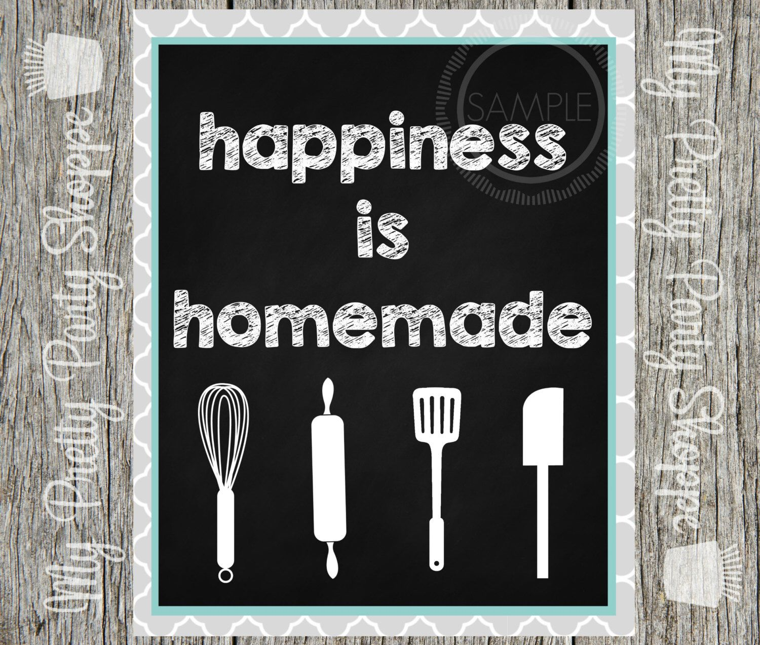 8x10 Printable Happiness Is Homemade Chalkboard Sign Art