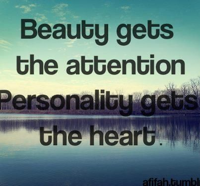 Pin By Kecia Aldridge On You Are Beautiful Personality Quotes Beautiful Quotes Beauty Quotes