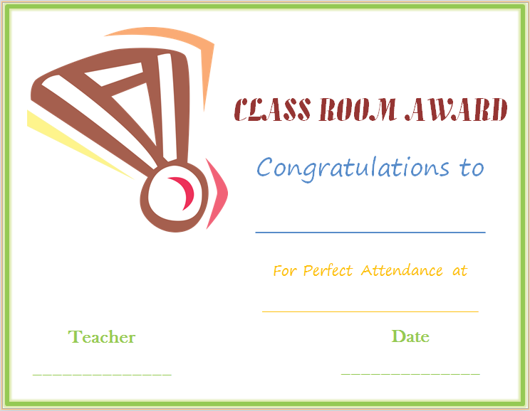 Classroom attendance award certificate medal design award this classroom attendance award certificate template is designed to be given to students as a classroom award for good attendance yadclub Images