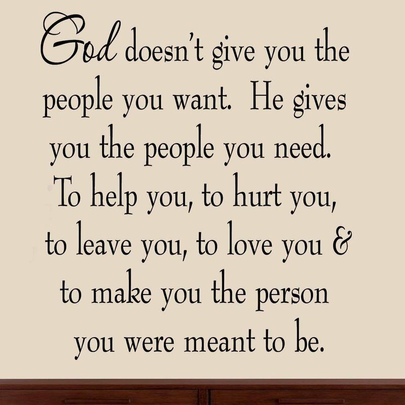 Dunadry God Doesn't Give You the People You Want He Gives You the People You Need Family Wall Decal