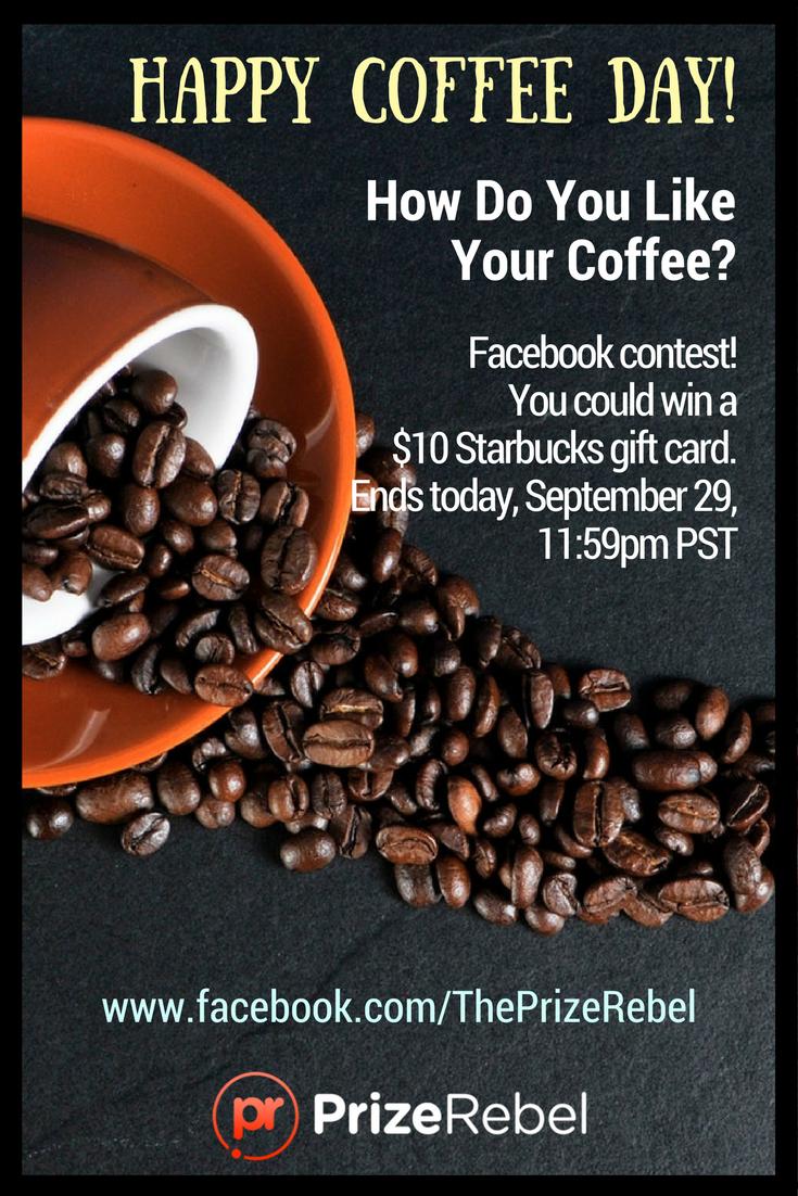 Happy International Coffee Day! Win a $10 Starbucks gift card here ...