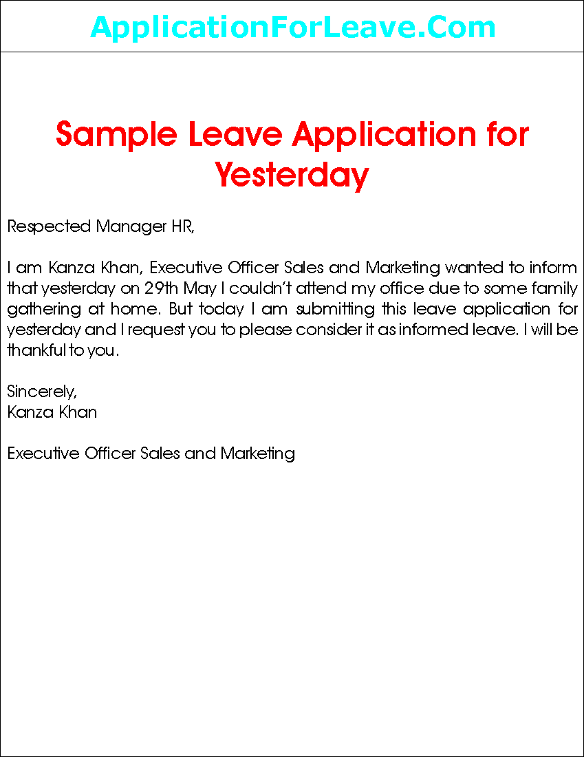 Leave Application For Yesterday Absence Letter Sample Formal Samples  Official Leave Application Format