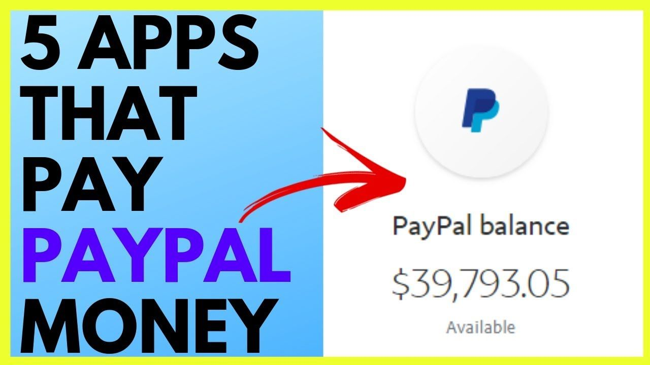 5 apps that pay you paypal money 2019 apps that pay