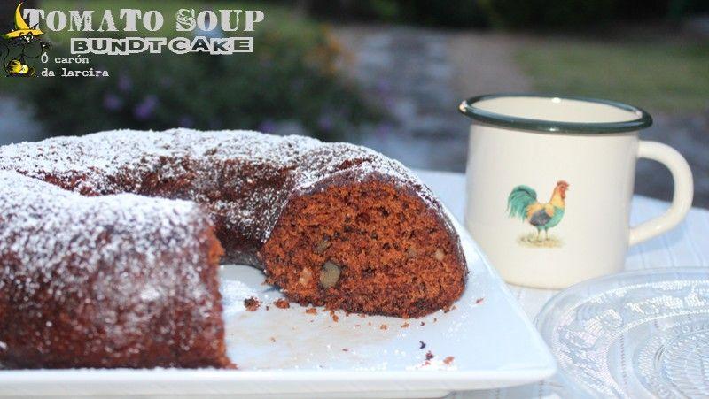 Ó carón da Lareira: Tomato soup bundt cake o Bundt cake de sopa de tomate