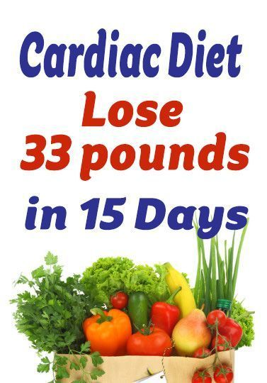 Lose 33 pounds in 15 Days With Cardiac Diet for Weight Loss - Fitness for Women    #Cardiac #Days #D...