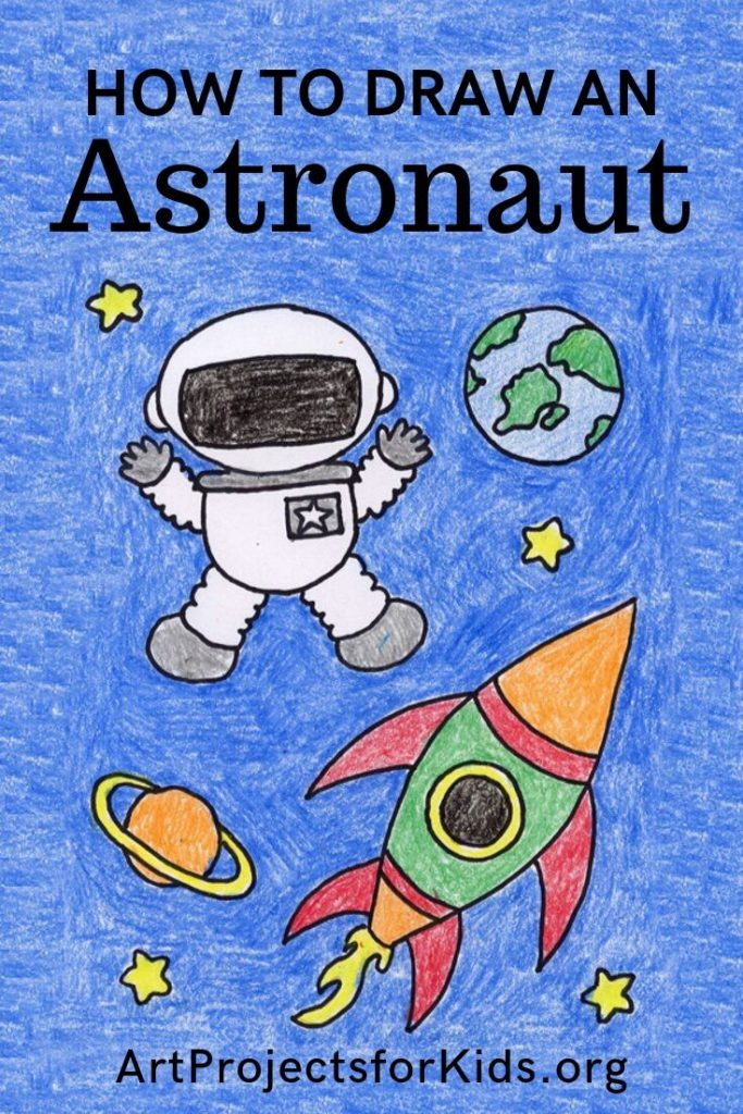 Draw an Astronaut · Art Projects for Kids | Space art ...