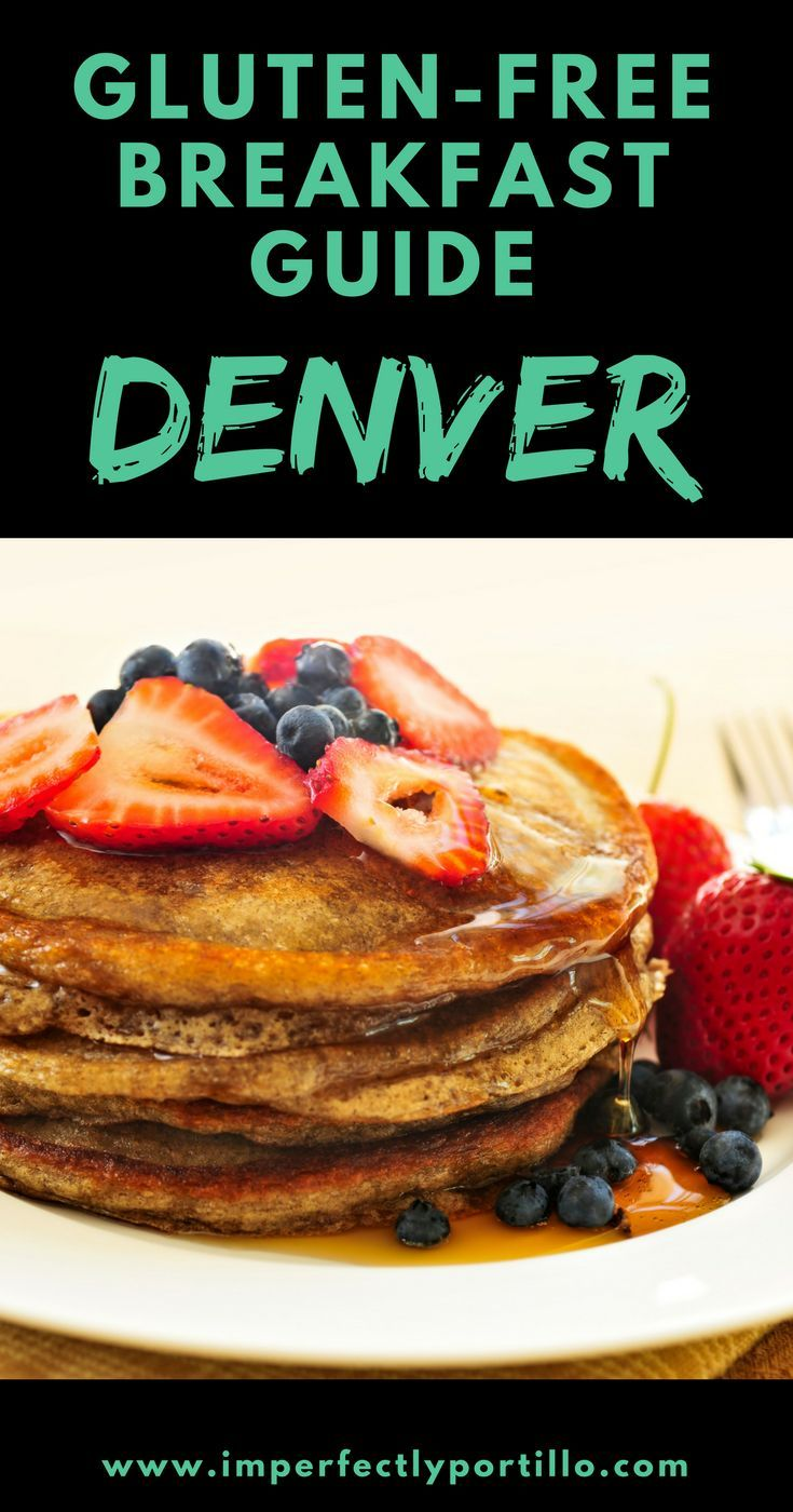 9 Restaurants With Gluten Free Breakfast In Denver Colorado Mom Blog Gluten Free Restaurants Free Breakfast Gluten Free Travel