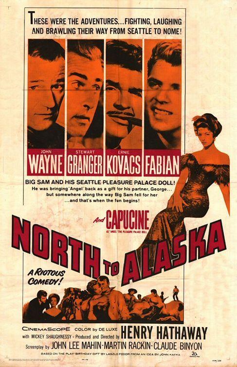 USA NEW John Wayne Stewart Granger A North to Alaska Movie POSTER 27 x 40