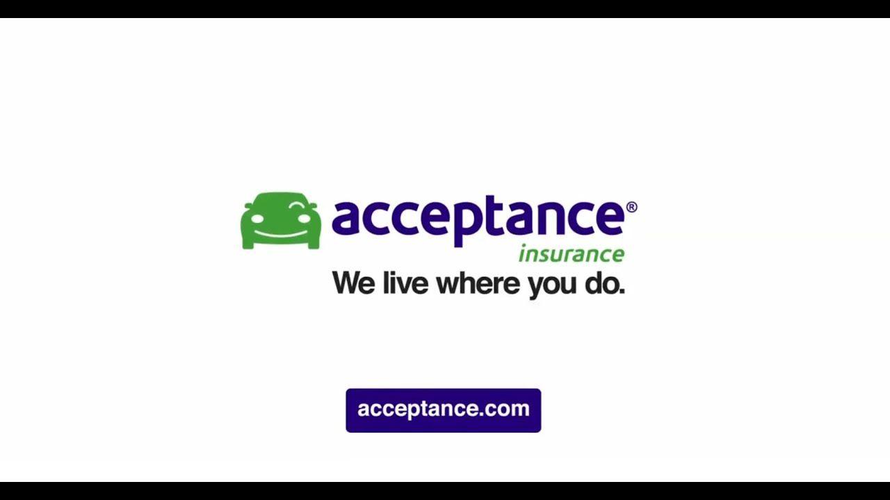 Acceptance Insurance In 2020 Insurance Acceptance Car Insurance