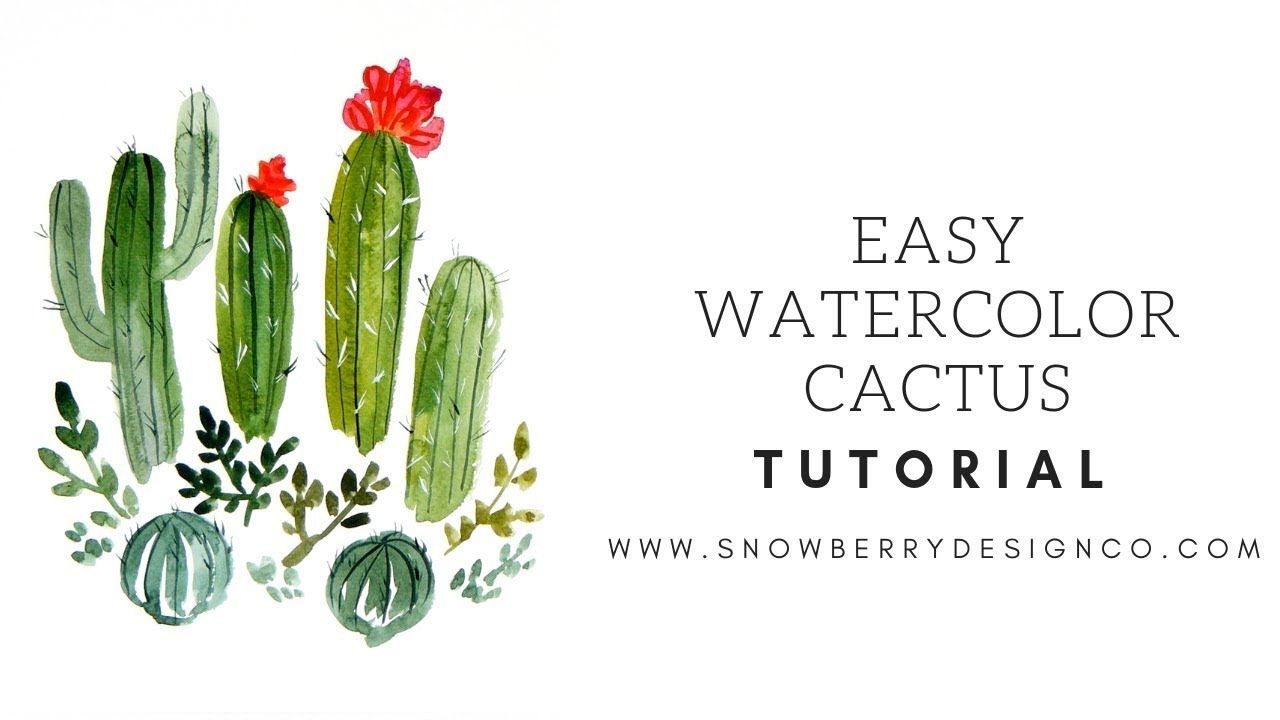How To Paint Watercolor Cactus Easy Watercolor Tutorial