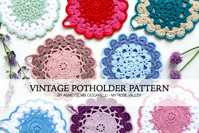 New Pattern The Vintage Crochet Potholder Pattern My Rose Valley