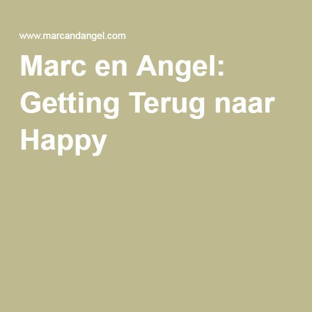 Marc en Angel: Getting Terug naar Happy