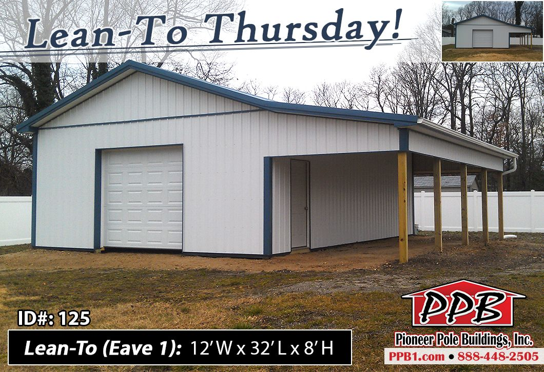 Pin by Pioneer Pole Buildings, Inc  on Lean-To Thursdays