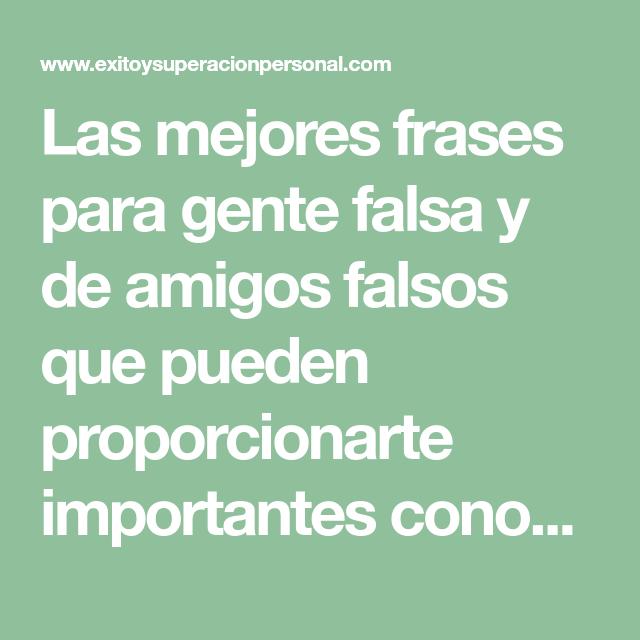 65 Frases Para Gente Falsa Y Amigos Falsos Amigos Falsos