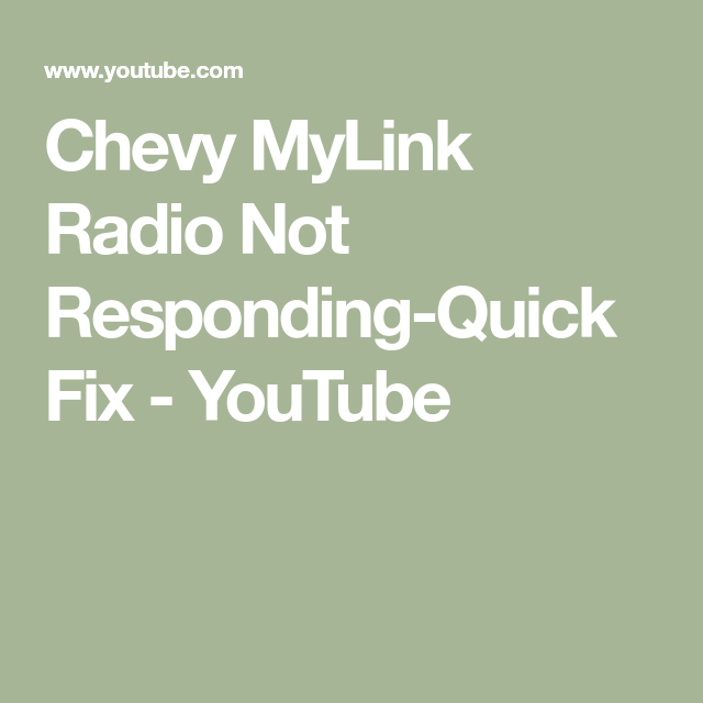 Chevy Mylink Radio Not Responding Quick Fix Youtube Radio