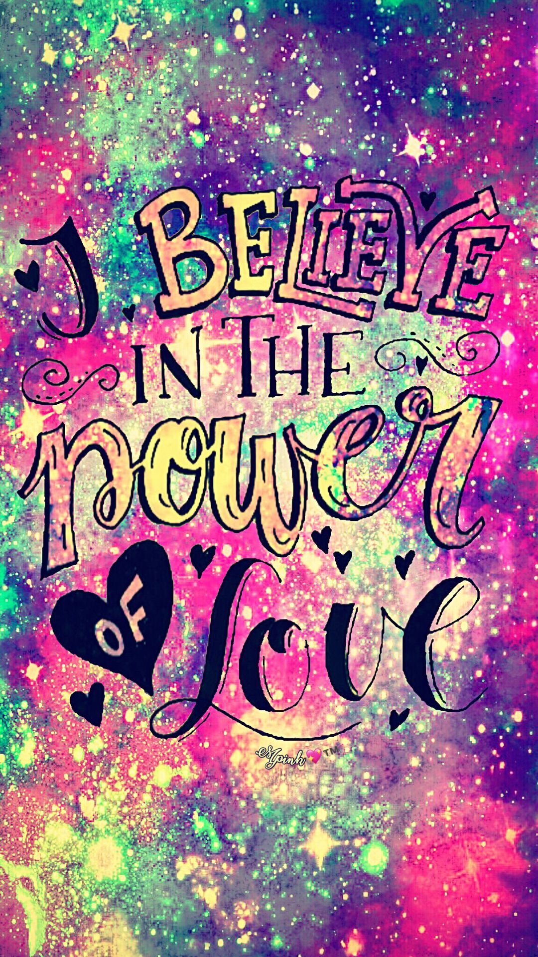 I Believe In Love Galaxy Wallpaper androidwallpaper