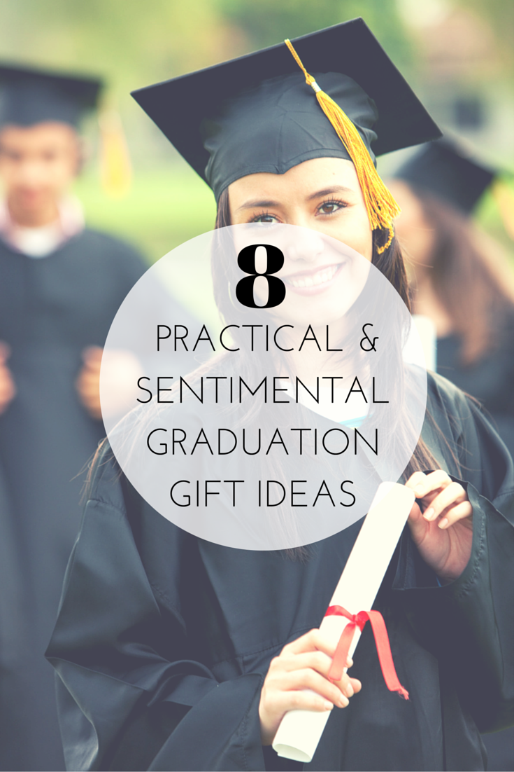 8 Practical And Sentimental Graduation Gift Ideas Sentimental Graduation Gifts University Graduation Gifts Graduation Gifts For Him