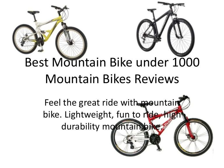 Top Notch Sturdy Best Mountain Bike Under 1000 Mountain Bikes