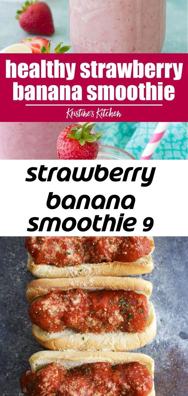 Strawberry banana smoothie 9 #healthystrawberrybananasmoothie Easy and healthy strawberry banana smoothie! Sweet and creamy, with fresh strawberry banana flavor. This strawberry banana smoothie recipe can be made with milk, dairy free or high protein. It's a great breakfast for kids and adults! #smoothies #smoothierecipes These amazingly delicious vegan meatball subs are made with super flavorful chickpea meatballs! This is one of our family's most loved recipes. | Vegan Recipes | Clean Eating R #strawberrybananasmoothie