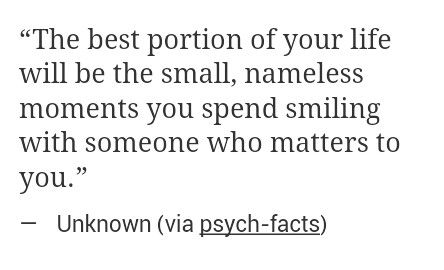 the small, nameless moments; smiling.