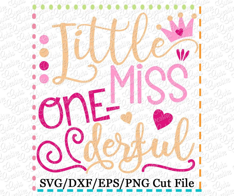 Little Miss Onederful Birthday SVG DXF EPS Girl first