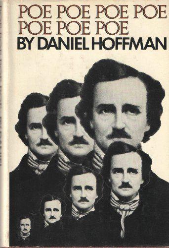 Poe Poe Poe Poe Poe Poe Poe by Daniel Hoffman, http://www.amazon.com/dp/B0006C5Q7O/ref=cm_sw_r_pi_dp_HQhPpb0X6RBBW