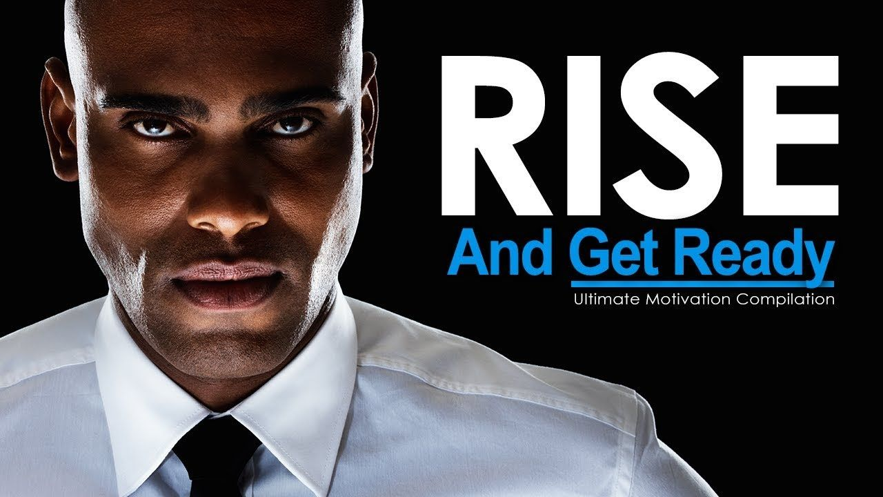 Rise Up Get Ready For Hard Work New Motivational Video
