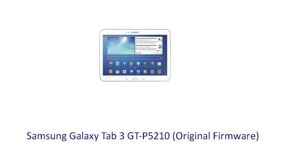 samsung galaxy tab gt-p5210 firmware