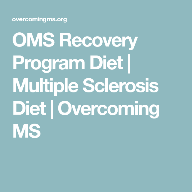 OMS Recovery Program Diet | Multiple Sclerosis Diet