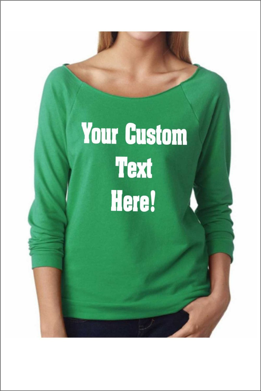 Custom Text Raglan Tee Off Shoulder Sweater Customize Your