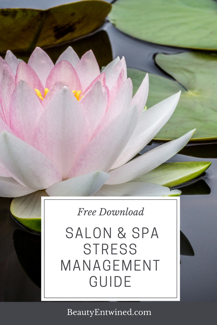 Free stress management guide for salon and spa professionals salon free stress management guide for salon and spa professionals salon education spa education salon business spa business salon training salon izmirmasajfo