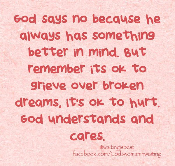 When God says no. | Quotes for those waiting on God.. | Pinterest ...
