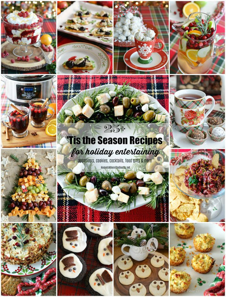 25tis the season recipes for holiday entertaining with recipes for appetizers cookies christmas appetizerschristmas partieschristmas 2017christmas