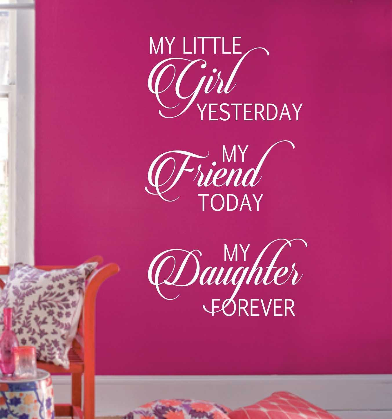 Family Wall Decal Friend Today Daughter Forever Female