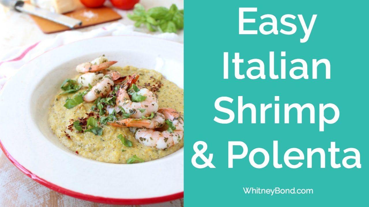 EASY ITALIAN SHRIMP & POLENTA 29 MINUTE MEALS Easy