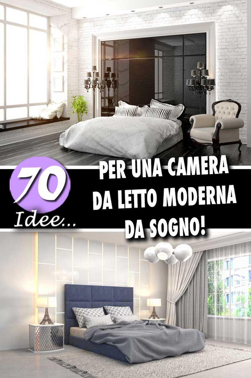 Camere Da Letto Matrimoniali Da Sogno.Camere Da Letto Moderne 70 Idee Da Sogno Per Una Camera Perfetta