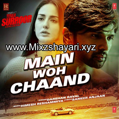 Main Woh Chaand Teraa Surroor Himesh Reshammiya Farah Karimaee Full Audio Song Free Download Mp3 Audio Songs Free Download Mp3 Song Mp3 Song Download