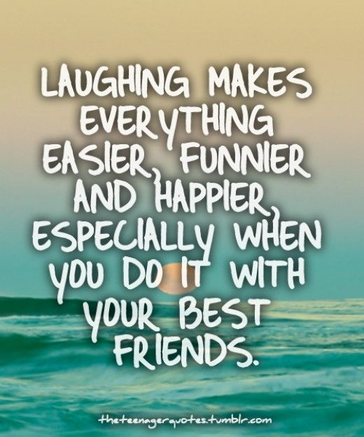 Laughter Quotes With Pictures: Laughing Is A Therapy.... Especially With Your Best
